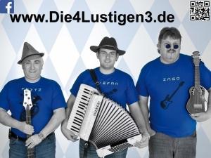 Die 4 Lustigen 3 spielt Geburtstag, Sommerfest, Vereinsfest, Volksfest / Zeltparty und Weihnachtsfeier