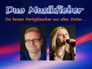 Duo Musikfieber spielt Faschingsball, Firmenjubiläum / Betriebsfeier, Geburtstag, Hochzeit, Kirche / Sakral, Sommerfest, Stadtfest, Tanzball / Gala, Taufe, Trauung, Vereinsfest, Volksfest / Zeltparty und Weihnachtsfeier