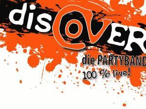 disCOVER - die PARTYBAND spielt Firmenjubiläum / Betriebsfeier, Open Air / Festival, Stadtfest, Vereinsfest und Volksfest / Zeltparty