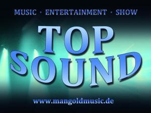 TOP SOUND spielt Firmenjubiläum / Betriebsfeier, Sommerfest, Geburtstag, Hochzeit, Club / Disco, Stadtfest, Tanzball / Gala, Vereinsfest, Volksfest / Zeltparty und Weihnachtsfeier